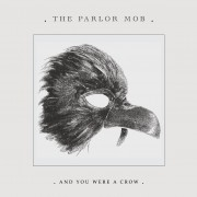 And You Were A Crow CD