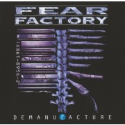 FEAR FACTORY - Demanufacture CD