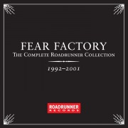 FEAR FACTORY - The Complete Roadrunner Collection 1992-2001 Digital Album