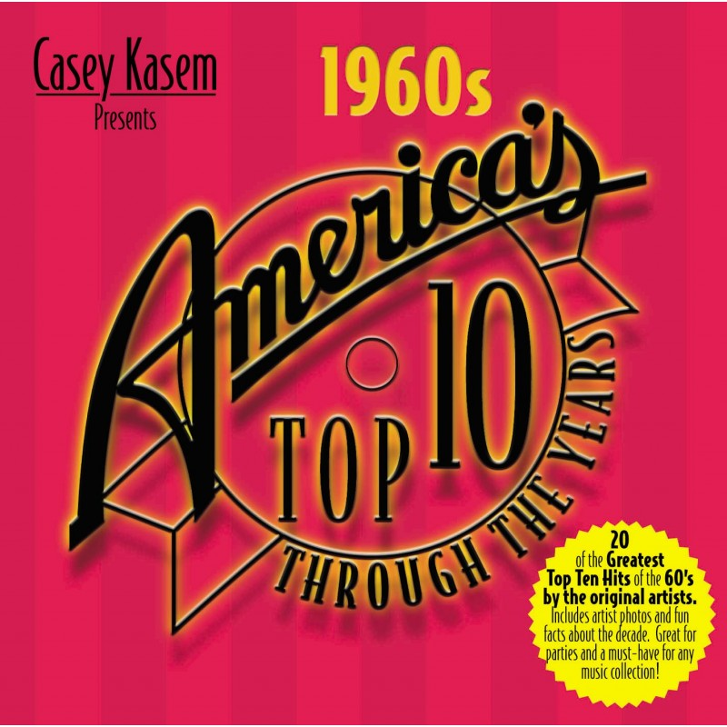 Casey Kasem Presents: America's Top Ten Through The Years - The 1960s (CD)