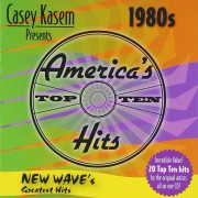Casey Kasem Presents: America's Top Ten - The 1980s - New Wave's Greatest Hits (CD)