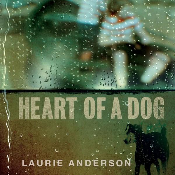 Heart of a Dog Digital Album FLAC
