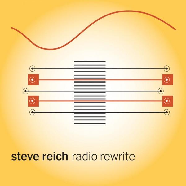 Steve Reich: Radio Rewrite