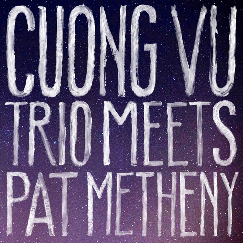 Cuong Vu Trio Meets Pat Metheny CD + MP3 Bundle