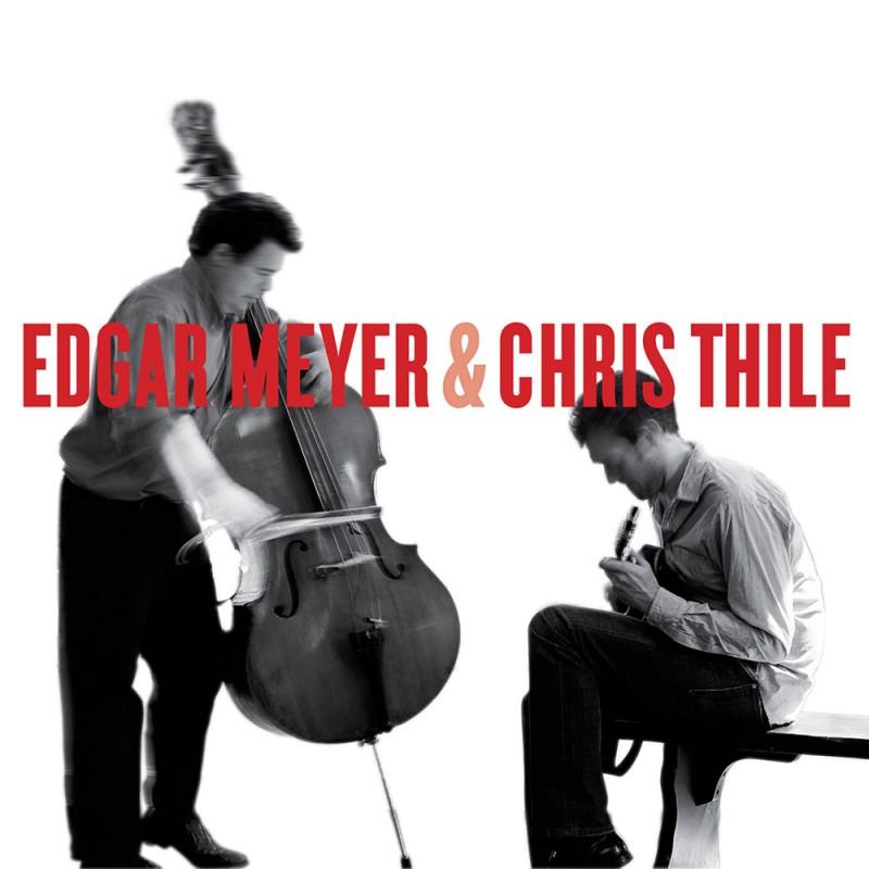Edgar Meyer and Chris Thile Digital MP3 Album