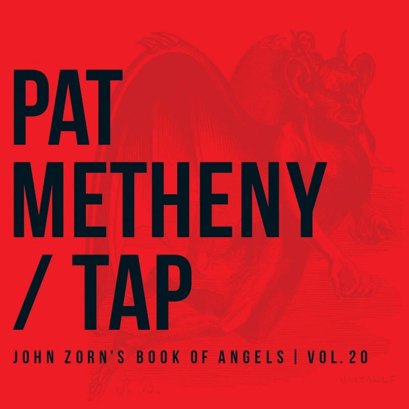 Tap: John Zorn's Book of Angels, Vol. 20 Digital MP3 Album