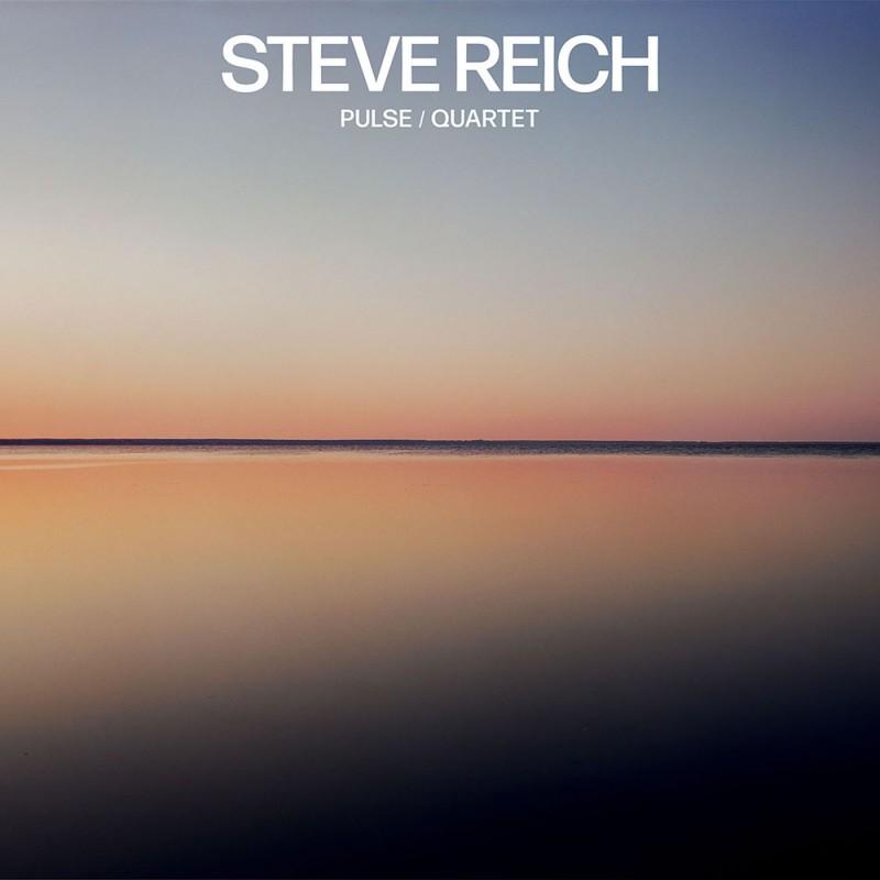 Steve Reich: Pulse / Quartet Digital Album FLAC