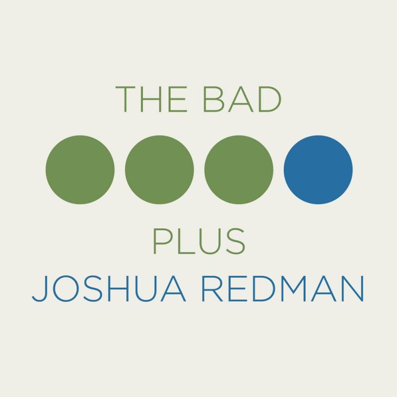 The Bad Plus Joshua Redman Digital MP3 Album