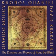 Osvaldo Golijov: The Dreams and Prayers of Isaac the Blind Digital MP3 Album