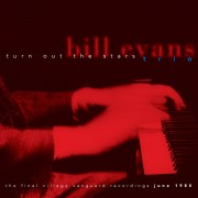 Bill Evans: Turn Out the Stars/The Final Village Vanguard Recordings June 1980 Digital Album