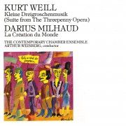 Kurt Weill: Kleine Dreigroschenmusik/ Milhaud, Darius: La Création du Monde Digital MP3 Album