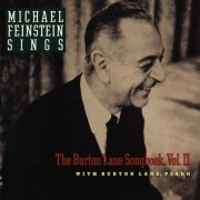 Michael Feinstein Sings The Burton Lane Songbook, Vol. II Digital MP3 Album