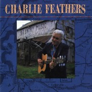 Charlie Feathers Digital MP3 Album
