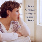 Dawn Upshaw Sings Vernon Duke Digital MP3 Album