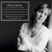 Voices of Light: Music of Messiaen, Debussy, Golijov, and Fauré Digital MP3 Album
