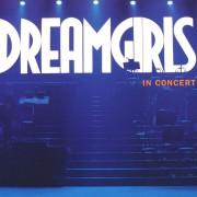 Dreamgirls in Concert Digital MP3 Album