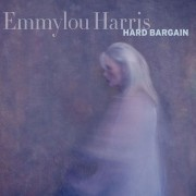 Emmylou Harris: Hard Bargain