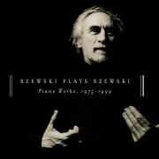 Rzewski Plays Rzewski: Piano Works, 1975 - 1999 Digital MP3 Album