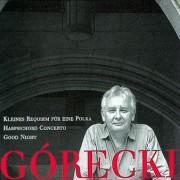 Górecki: Kleines Requiem für eine Polka / Harpsichord Concerto / Good Night Digital MP3 Album