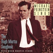 Michael Feinstein Sings / The Hugh Martin Songbook Digital MP3 Album