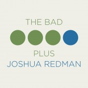 The Bad Plus Joshua Redman Digital MP3 Album