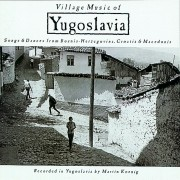 Yugoslavia: Songs & Dances From Bosnia-Herzegovina, Croatia & Macedonia Digital MP3 Album