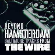 Beyond Hamsterdam: Baltimore Tracks from The Wire Digital MP3 Album