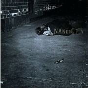 Naked City Digital MP3 Album