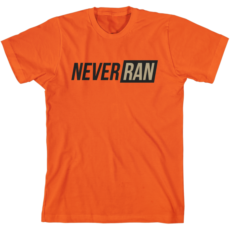 Never Ran Orange T-Shirt