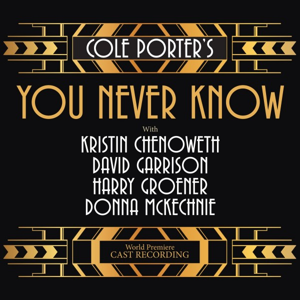 Cole Porter's You Never Know