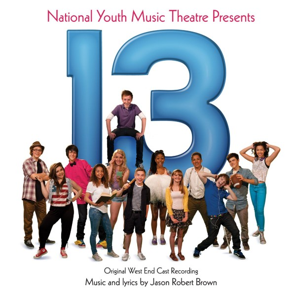 13 (Original West End Cast Recording)