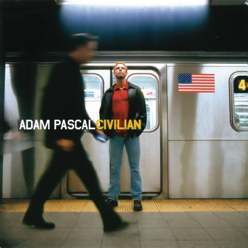 Adam Pascal 'Civilian'