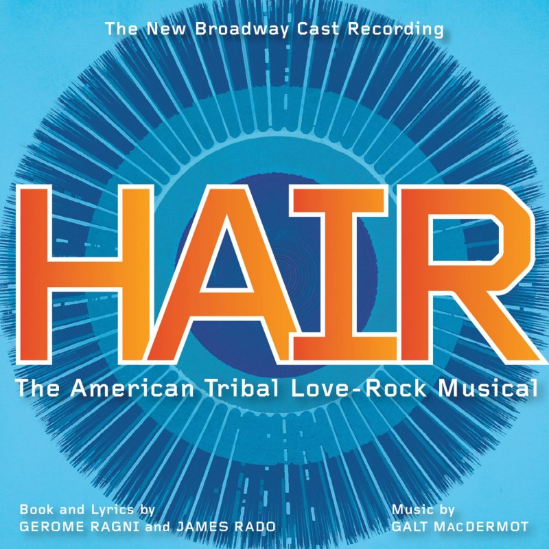 Hair (The New Broadway Cast Recording)