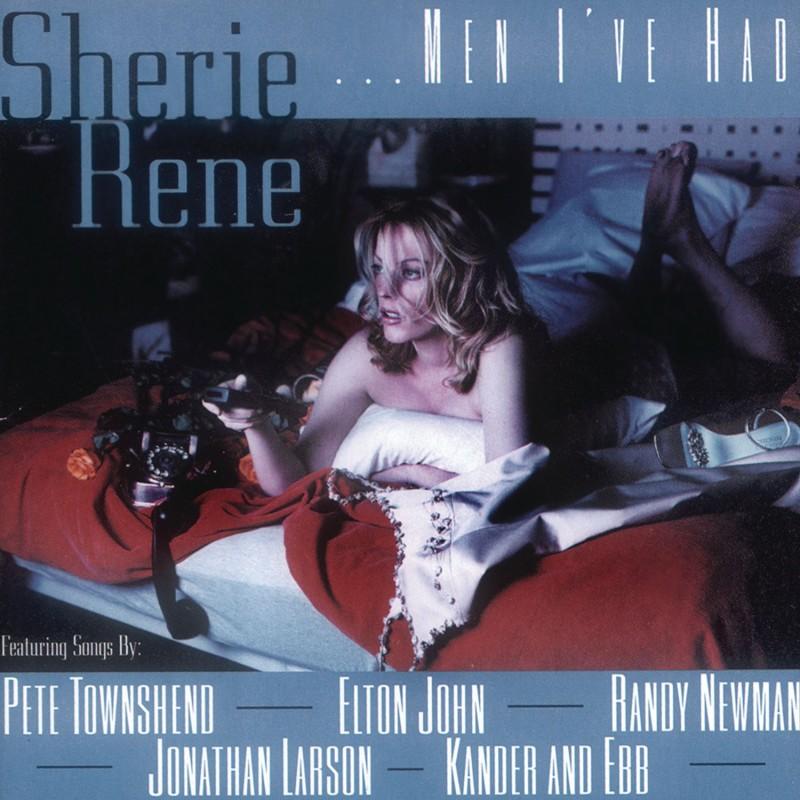 Sherie Rene Scott 'Sherie Rene… Men I've Had'