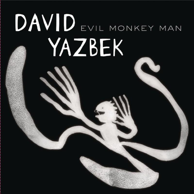 David Yazbek & His Warmest Regards 'Evil Monkey Man'