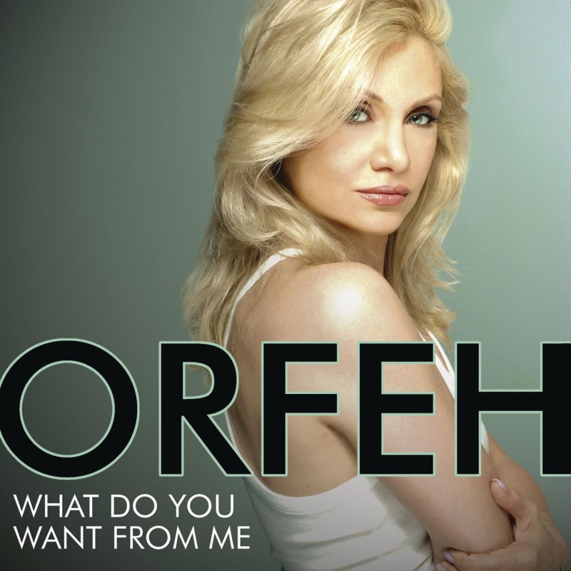 Orfeh 'What Do You Want From Me'