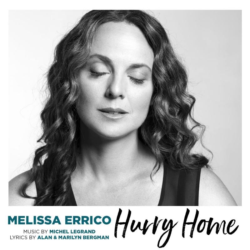 """Melissa Errico """"Hurry Home"""""""