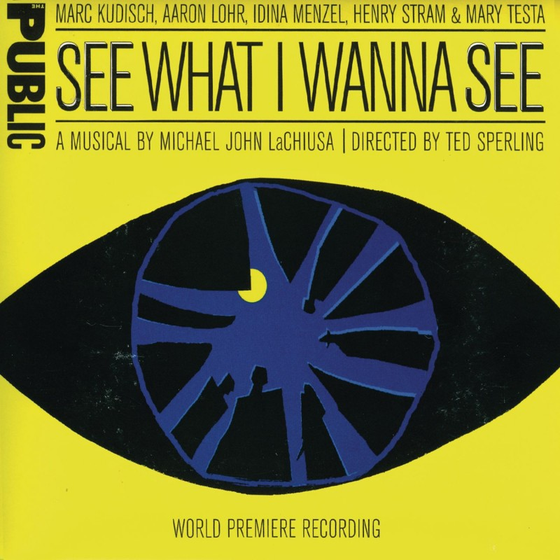 See What I Wanna See (World Premiere Recording)