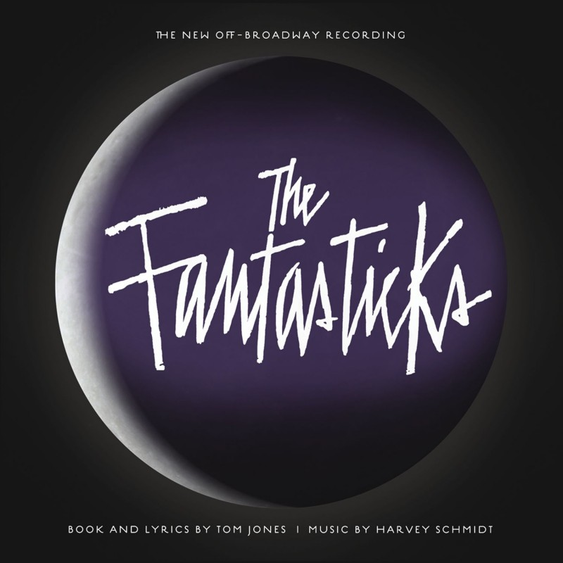 The Fantasticks (The New Off-Broadway Recording)