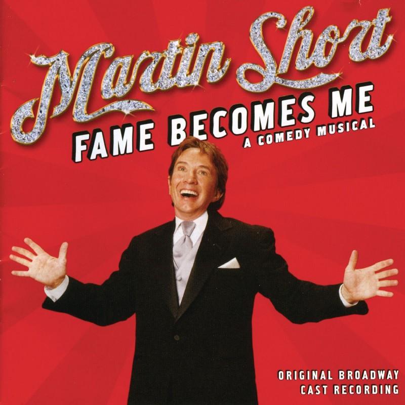 Martin Short - Fame Becomes Me (Original Broadway Cast Recording)