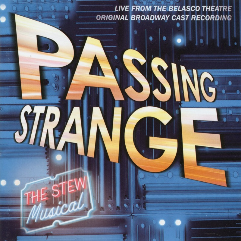 Passing Strange (Original Broadway Cast Recording / Live)