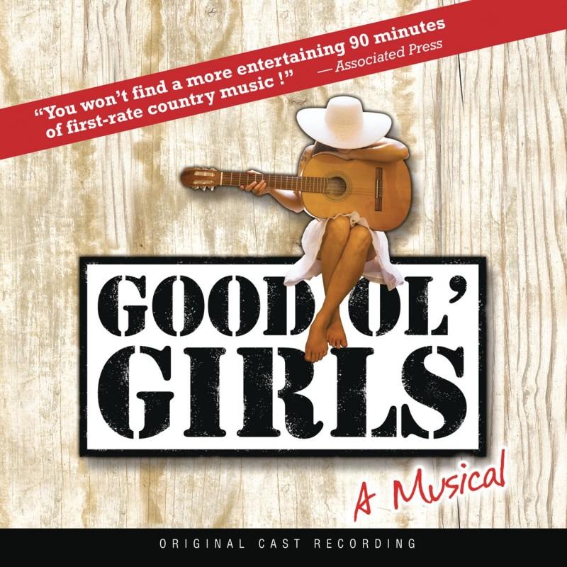 Good Ol' Girls (Original Cast Recording)