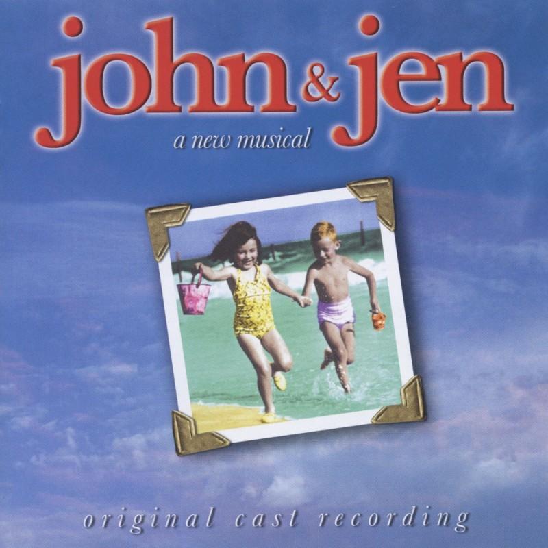 John & Jen Digital Album (Original Cast Recording From The Musical)