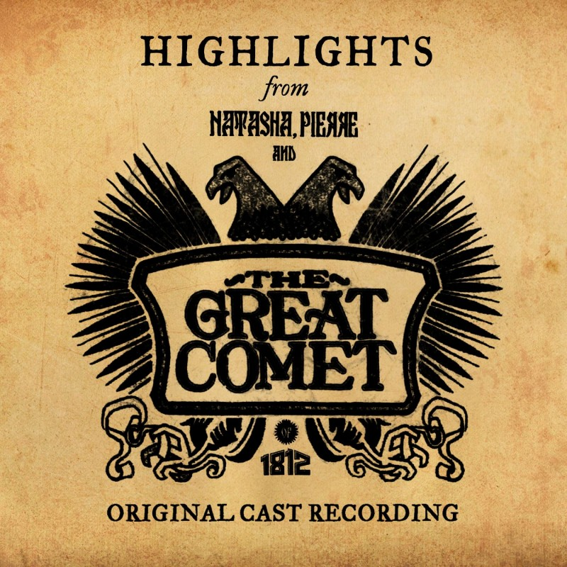 Natasha, Pierre & the Great Comet of 1812 (Highlights from the Original Cast Recording)