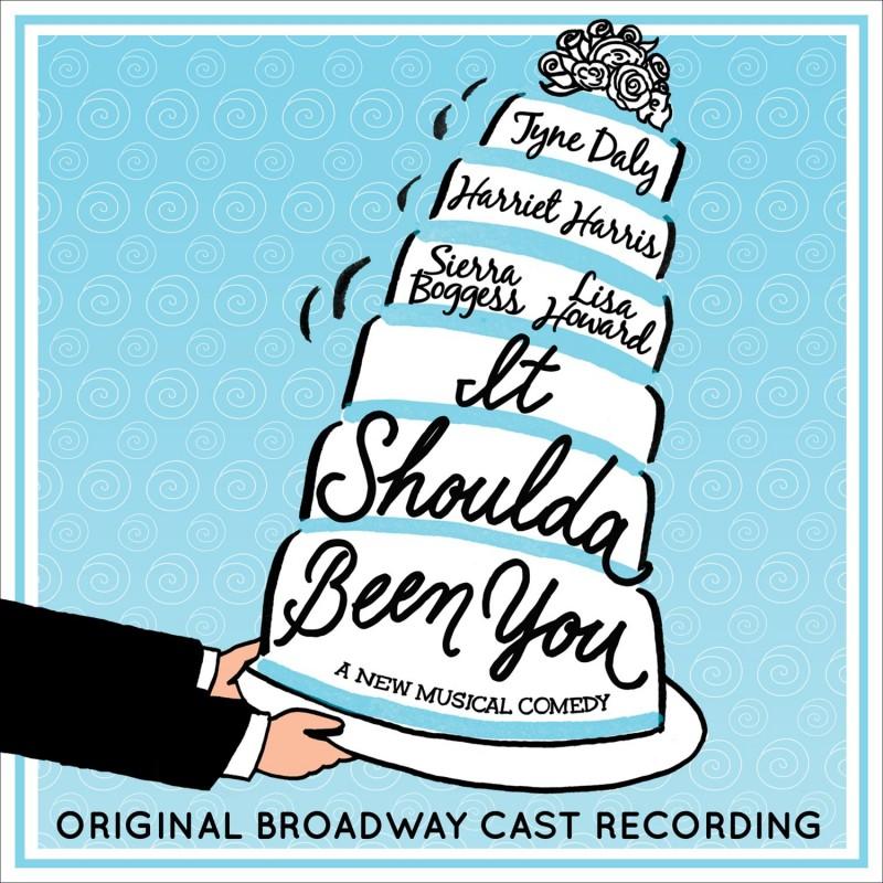 It Shoulda Been You (Original Broadway Cast Recording)