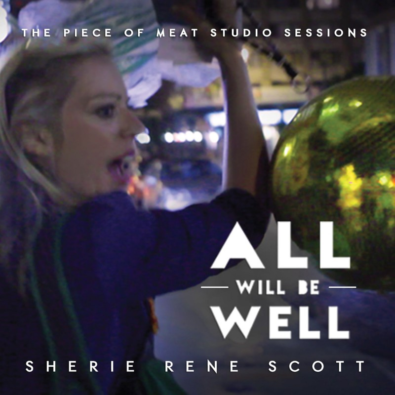 All Will Be Well - The Piece Of Meat Studio Sessions