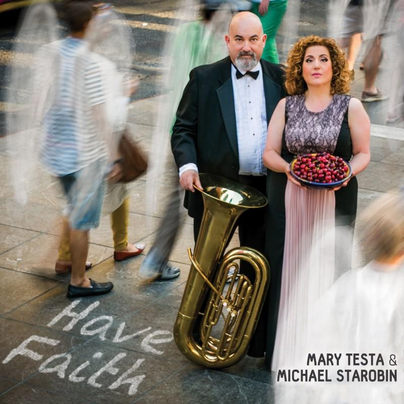 Mary Testa & Michael Starobin 'Have Faith'