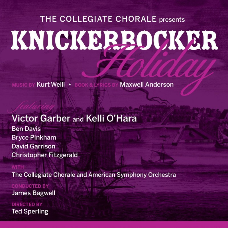 Knickerbocker Holiday (Collegiate Chorale Recording)