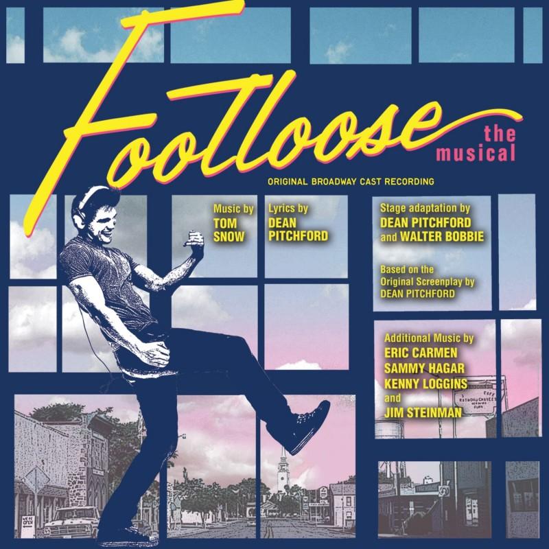 Footloose - The Musical (Original Broadway Cast Recording)