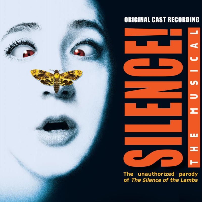 Silence! - The Musical (Original Cast Recording)